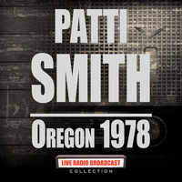 Patti Smith - Oregon 1978 (Live)