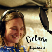 Orlane - Tagoulmoust