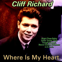 Cliff Richard - Where Is My Heart