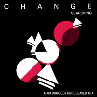 "Change feat. Luther Vandross - Searching (12"" a Jim Burgess Mix)"