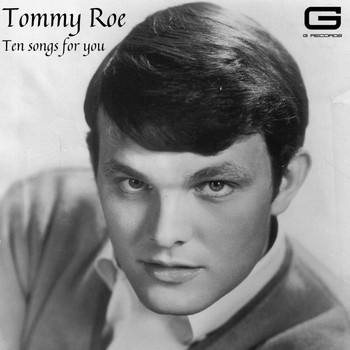 Tommy Roe - Ten songs for you