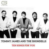 Tommy James And The Shondells - Ten songs for you