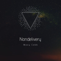 Maxy Cobb - Nondelivery