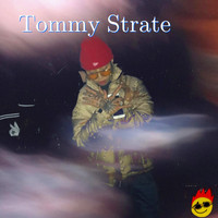 Tommy Strate - Tommy Strate, Pt. 1 (Explicit)