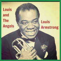 Louis Armstrong - Louis and the Angels