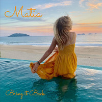 Matia - Bring It Back