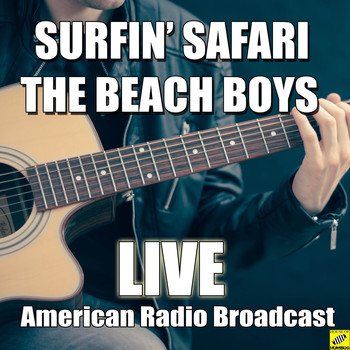 The Beach Boys - Surfin' Safari (Live)