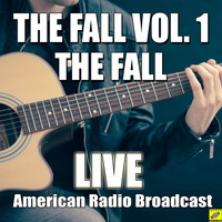 The Fall - The Fall Vol. 1 (Live)