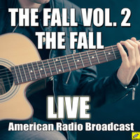 The Fall - The Fall Vol. 2 (Live)