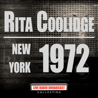 Rita Coolidge - New York 1972 (Live)