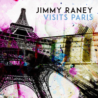 Jimmy Raney - Jimmy Raney Visits Paris