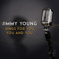 Jimmy Young - Jimmy Young Sings for You, You and You