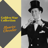 Maurice Chevalier - Golden Star Collection