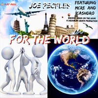 Joe Peoples & Breana Marin - For the World (feat. MCRE & Cashdro) (Explicit)