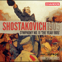 "BBC Philharmonic Orchestra / John Storgårds - Shostakovich: Symphony No. 11 in G Minor, Op. 103 ""The Year 1905"""