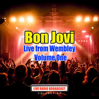 Bon Jovi - Bon Jovi - Live from Wembley - Volume One (Live)