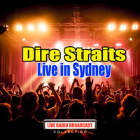 Dire Straits - Live in Sydney (Live)
