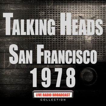 Talking Heads - San Francisco 1978 (Live)