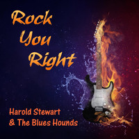 Harold Stewart & The Blues Hounds - Rock You Right