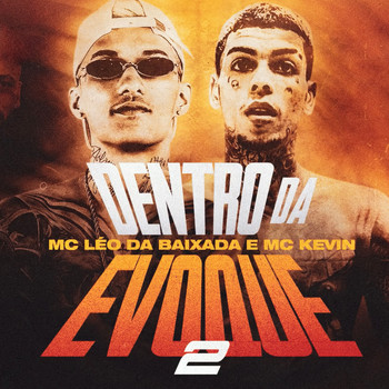 Mc Léo da Baixada, Mc Kevin - Dentro da Evoque 2 (Explicit)