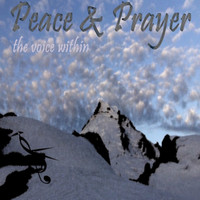 Michael Smith - Peace & Prayer (the voice within)