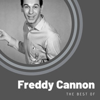 Freddy Cannon - The Best of Freddy Cannon
