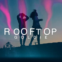 Goldie - Rooftop (Explicit)