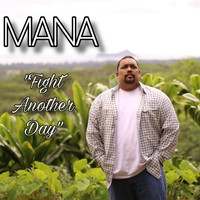 Mana - Fight Another Day
