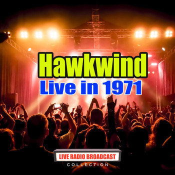 Hawkwind - Live in 1971 (Live)