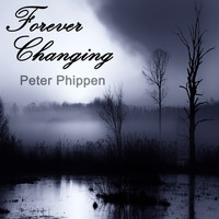 Peter Phippen - Forever Changing