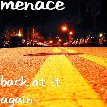 Menace - Back at It Again (Explicit)
