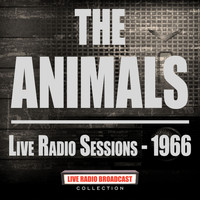 The Animals - Live Radio Sessions - 1966 (Live)