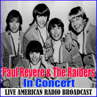 Paul Revere & The Raiders - In Concert (Live)