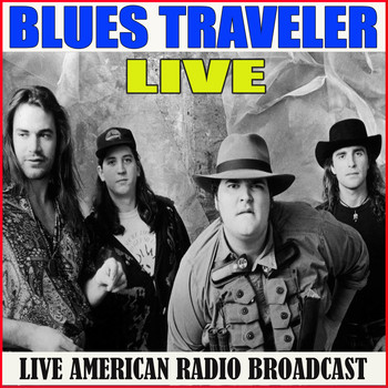 Blues Traveler - Blues Traveler Live (Live)