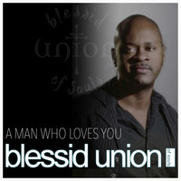 Blessid Union Of Souls - A Man Who Loves You