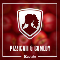 Kaptain / - Pizzicati & Comedy
