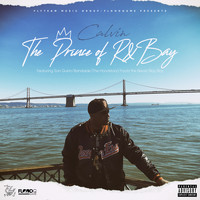 Calvin - The Prince of R&Bay (Explicit)
