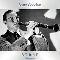 Benny Goodman - B.G. In Hi-Fi (Remastered 2020)