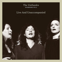 The Unthanks - Diversions, Vol. 5: Live & Unaccompanied