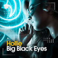 Hollie - Big Black Eyes