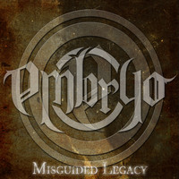 Embryo - Misguided Legacy