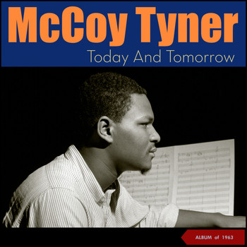 McCoy Tyner - Today and Tomorrow (Album of 1963)
