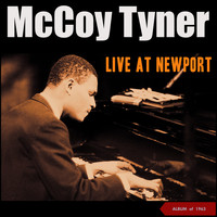 McCoy Tyner - Live at Newport (Album of 1963)
