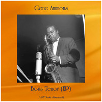 Gene Ammons - Boss Tenor (EP) (Remastered 2020)