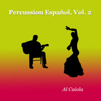 Al Caiola - Percussion EspañOl, Vol. 2