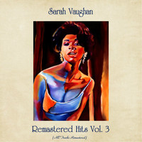 Sarah Vaughan - Remastered Hits Vol. 3 (All Tracks Remastered)