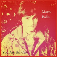 Marty Balin - You Are the One