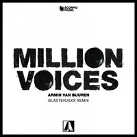 Armin van Buuren - Million Voices (Blasterjaxx Remix)