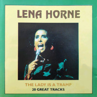 Lena Horne - The Lady Is a Tramp - 20 Great Tracks