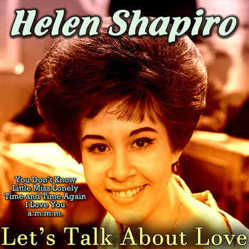 Helen Shapiro - Let's Talk About Love